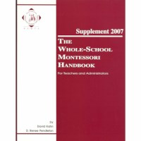 The Whole School Montessori Handbook: Supplement