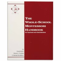 The Whole School Montessori Handbook